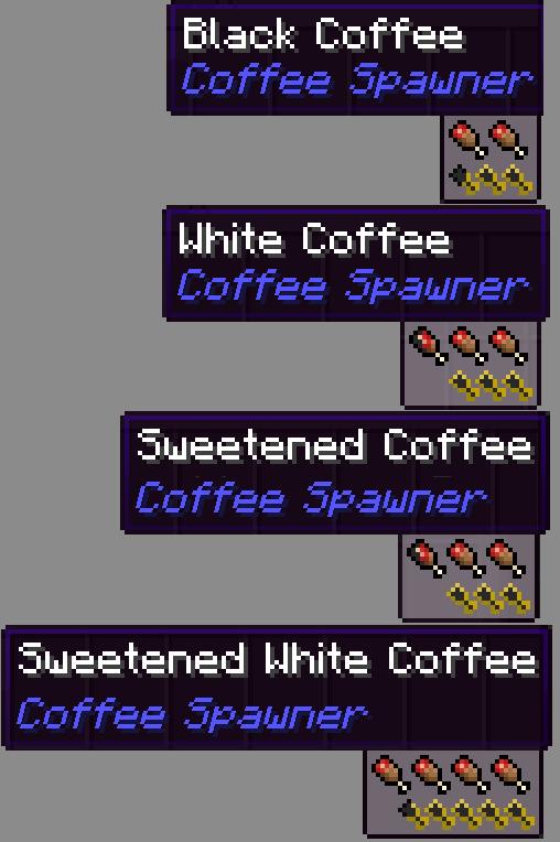 Coffee Spawner Mod 1